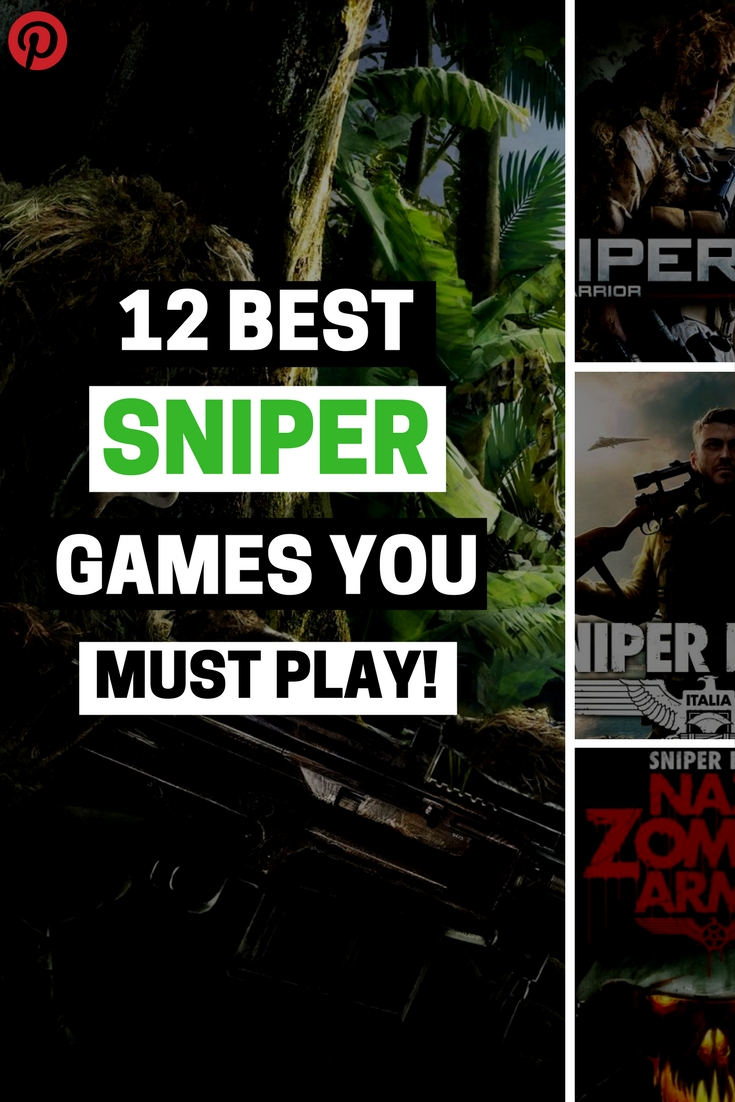 greatest sniper games ever made