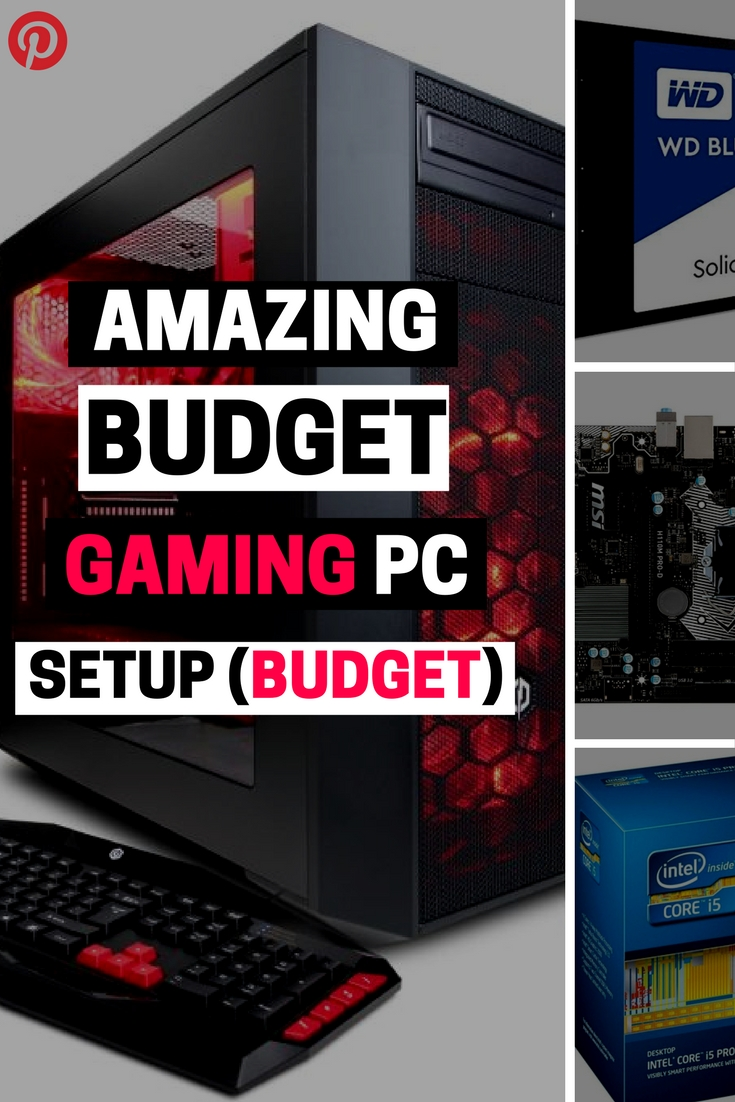 best budget gaming pc setup